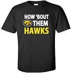 HOW 'BOUT THEM HAWKS - BLACK  T-SHIRT