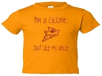 I'M A CYCLONE LIKE MY UNCLE T-SHIRT - GOLD