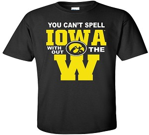 YOU CAN'T SPELL IOWA WITHOUT W - BLACK  T-SHIRT