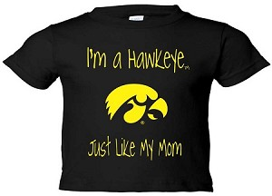 I'M A HAWKEYE LIKE MY MOM BLACK